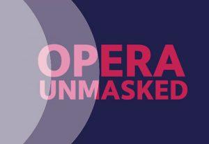 Opera Unmasked Wantage