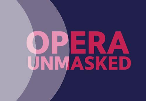 Opera Unmasked Wantage Oxfordshire